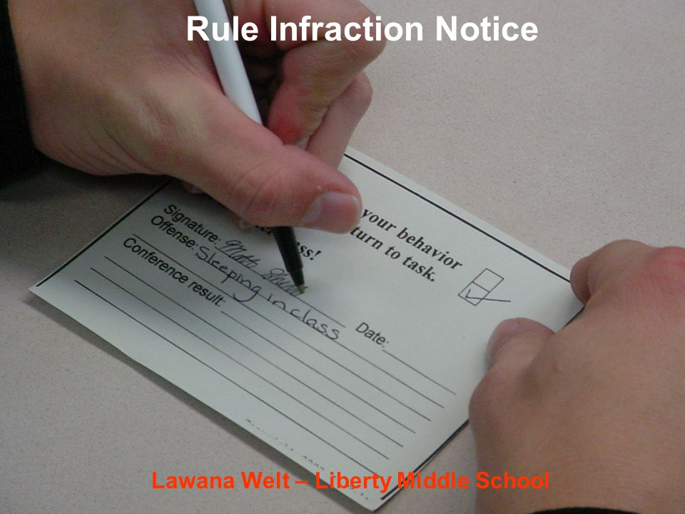 Rule Infraction Notice Lawana Welt – Liberty Middle School