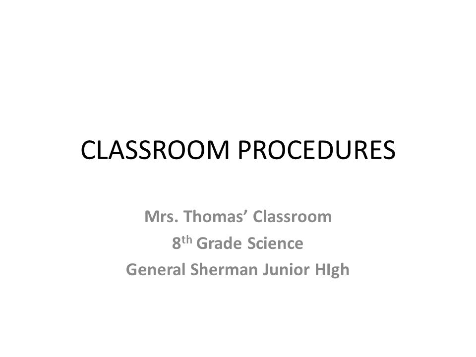 Mrs. Thomas' Classroom 8th Grade Science General Sherman Junior HIgh