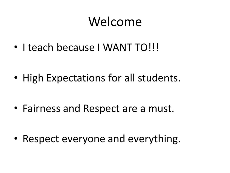 Welcome I teach because I WANT TO!!!