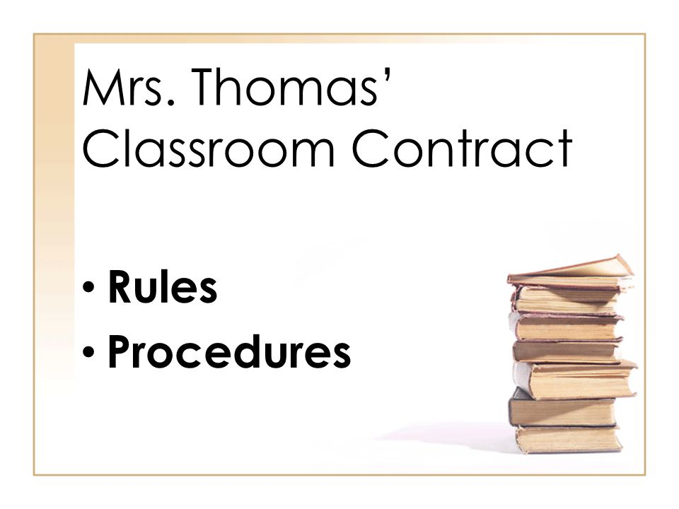 Mrs. Thomas' Classroom Contract