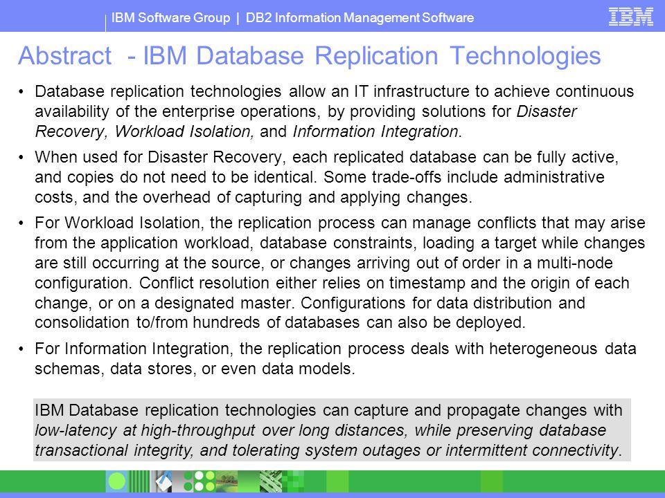 Abstract - IBM Database Replication Technologies