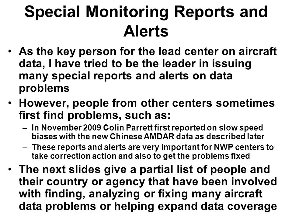 Special Monitoring Reports and Alerts