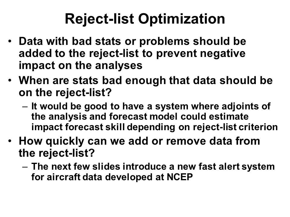 Reject-list Optimization