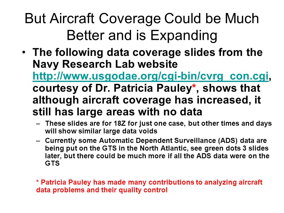 But Aircraft Coverage Could be Much Better and is Expanding