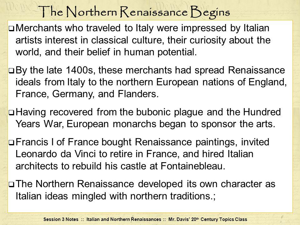 The Northern Renaissance Begins