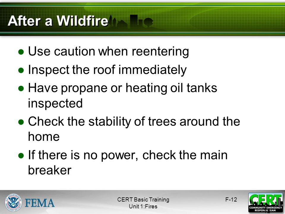 After a Wildfire Use caution when reentering