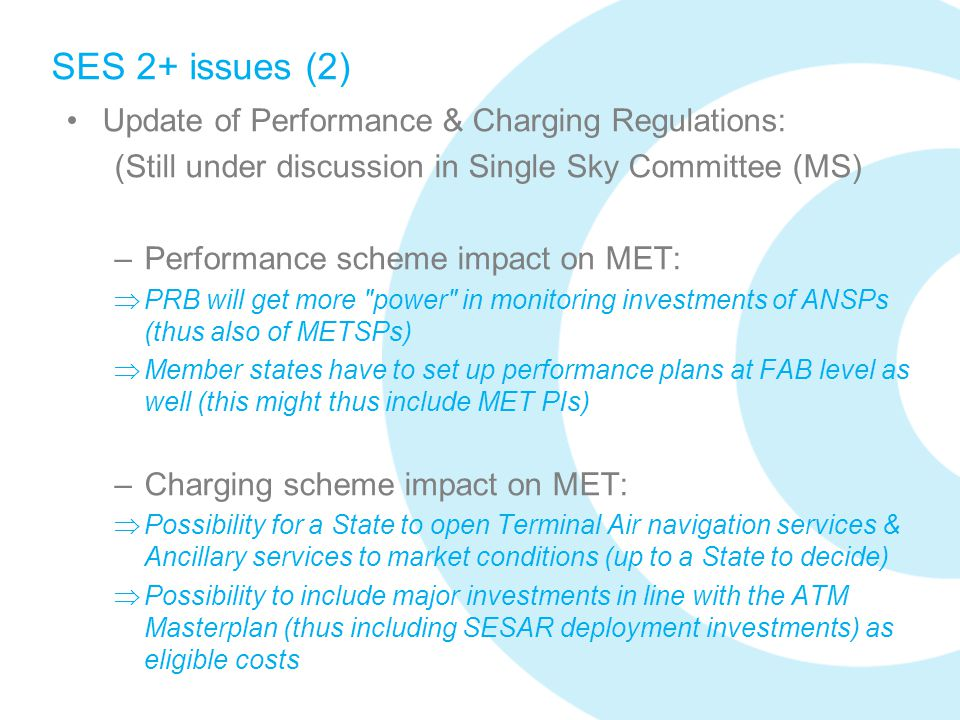SES 2+ issues (2) Update of Performance & Charging Regulations:
