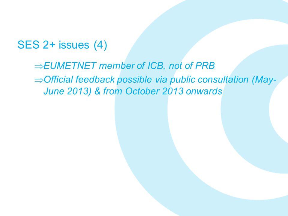 SES 2+ issues (4) EUMETNET member of ICB, not of PRB