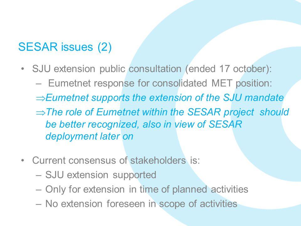 SESAR issues (2) SJU extension public consultation (ended 17 october):