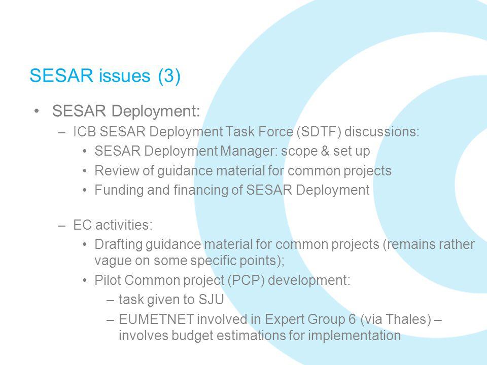 SESAR issues (3) SESAR Deployment: