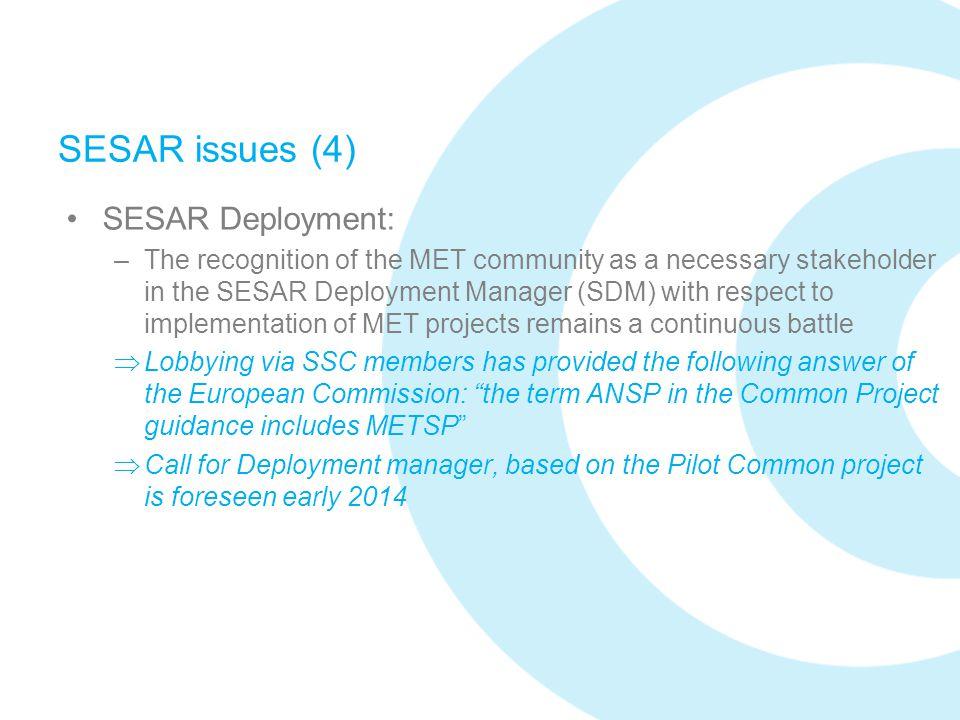 SESAR issues (4) SESAR Deployment: