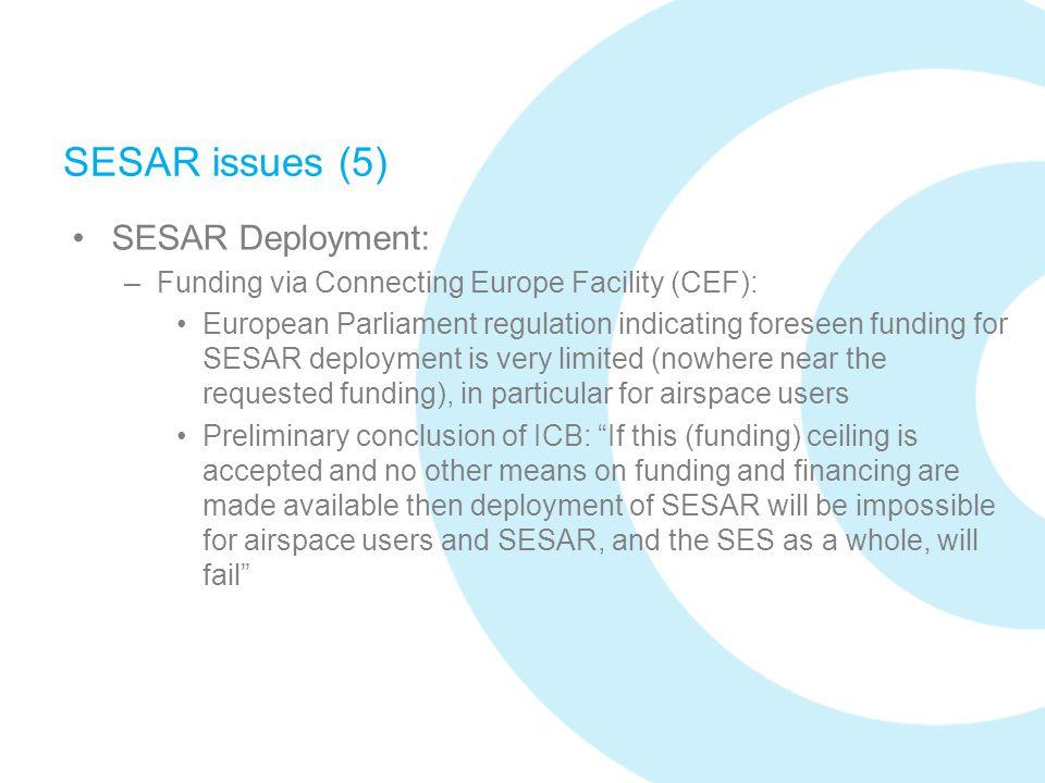 SESAR issues (5) SESAR Deployment: