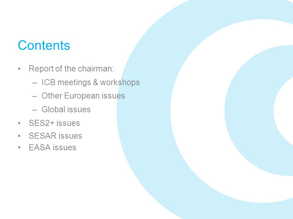Contents Report of the chairman: ICB meetings & workshops