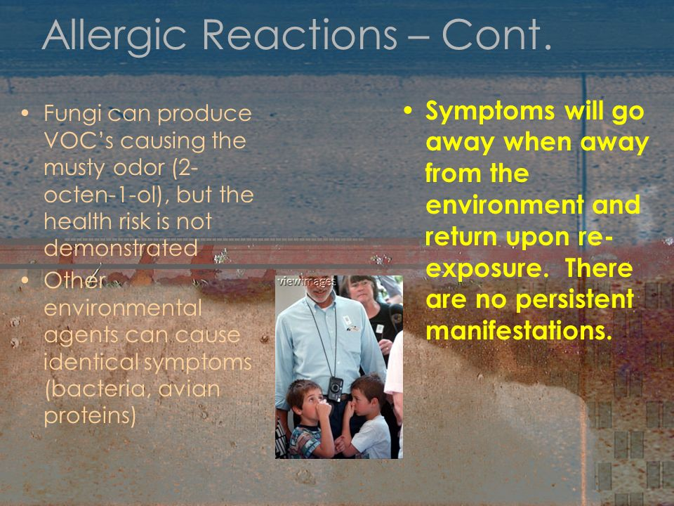 Allergic Reactions – Cont.
