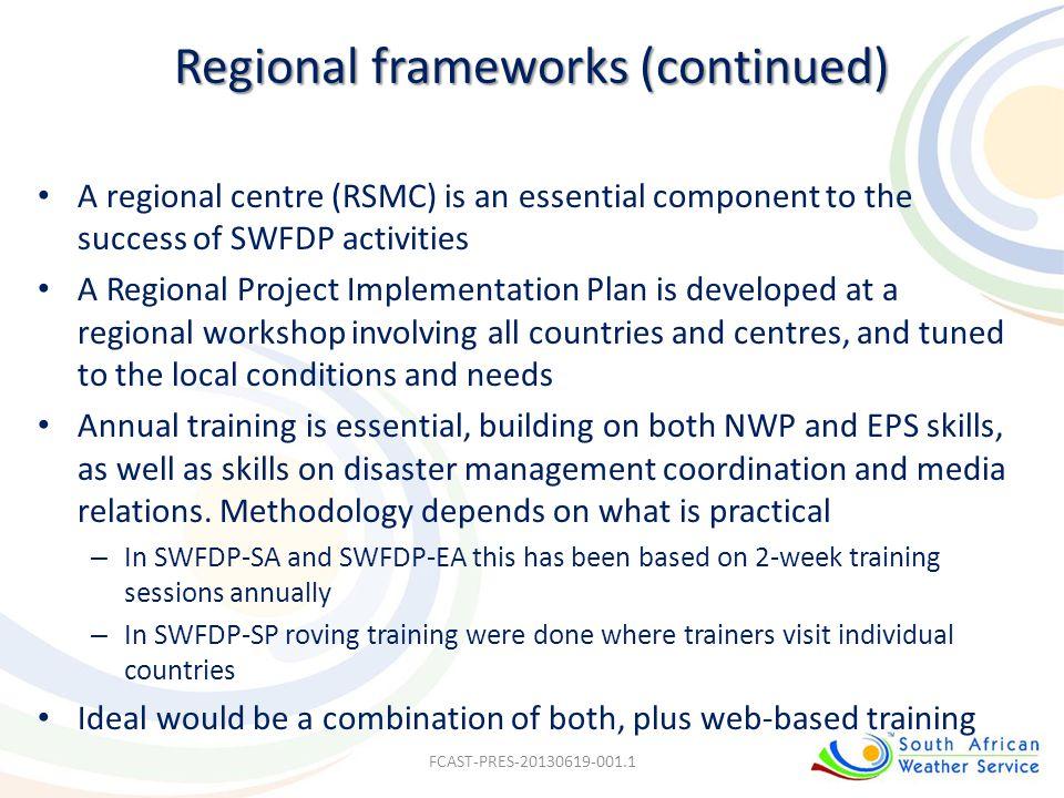 Regional frameworks (continued)