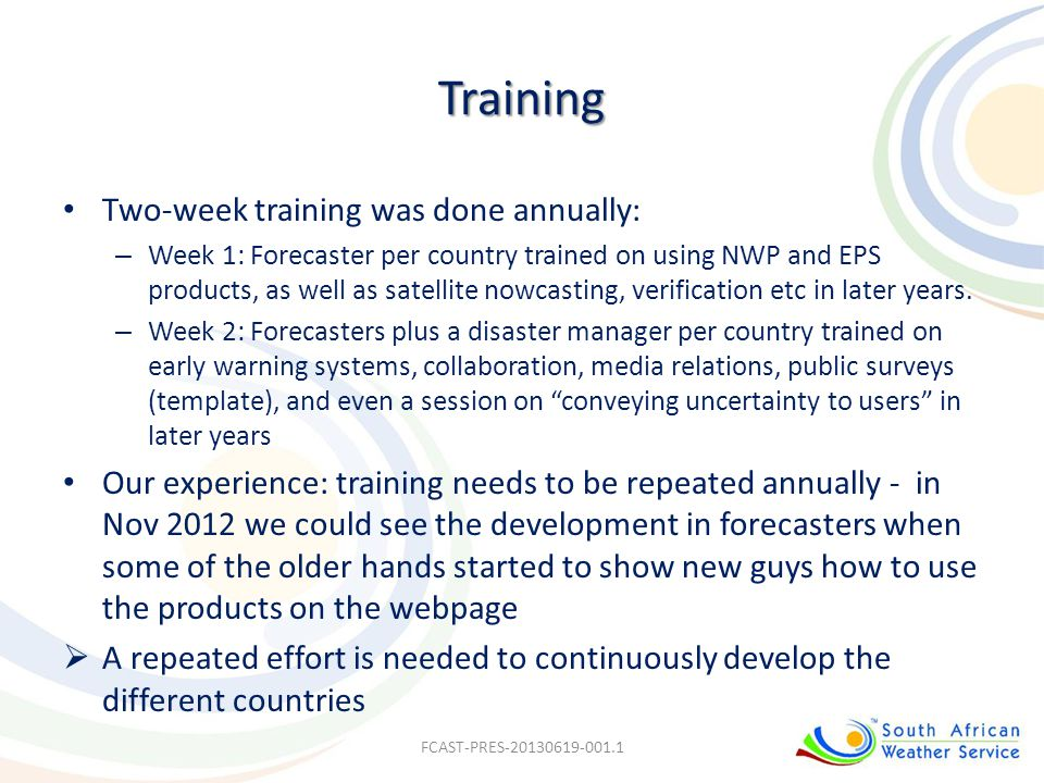 Training Two-week training was done annually: