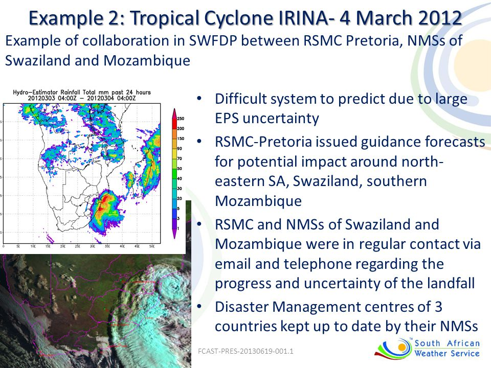 Example 2: Tropical Cyclone IRINA- 4 March 2012