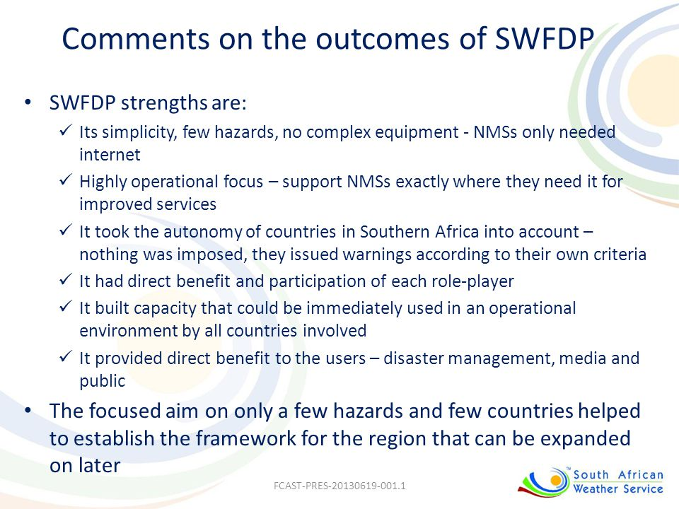 Comments on the outcomes of SWFDP