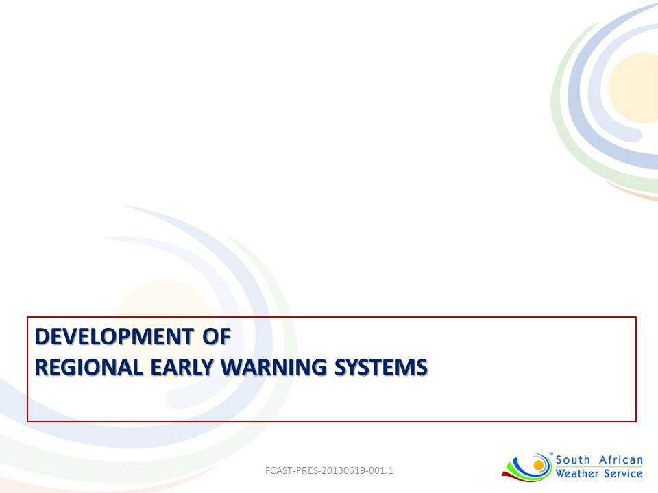 development of regional Early Warning Systems
