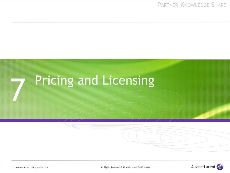 7 Pricing and Licensing.