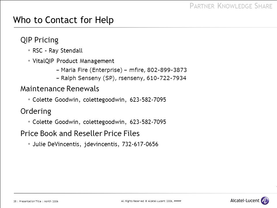 Who to Contact for Help QIP Pricing Maintenance Renewals Ordering