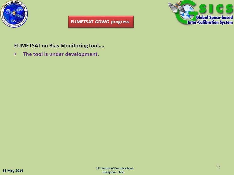 EUMETSAT on Bias Monitoring tool…. The tool is under development.