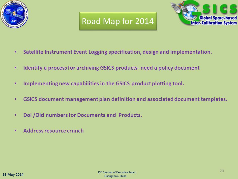 Road Map for 2014 Satellite Instrument Event Logging specification, design and implementation.