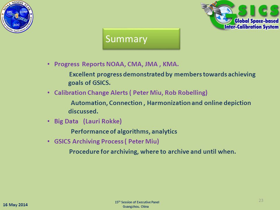 Summary Progress Reports NOAA, CMA, JMA , KMA.