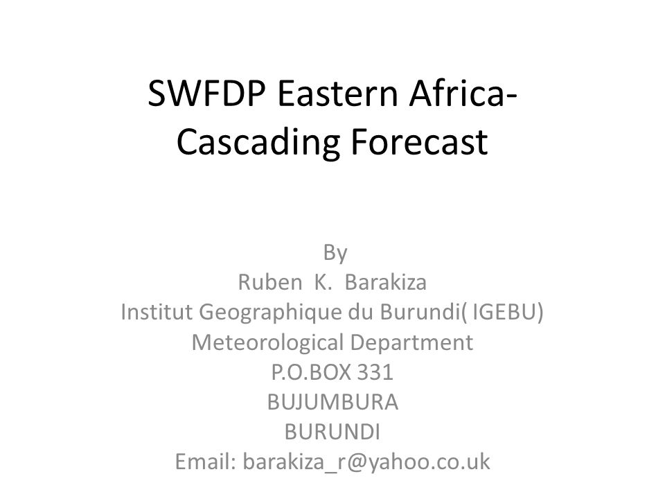 SWFDP Eastern Africa- Cascading Forecast