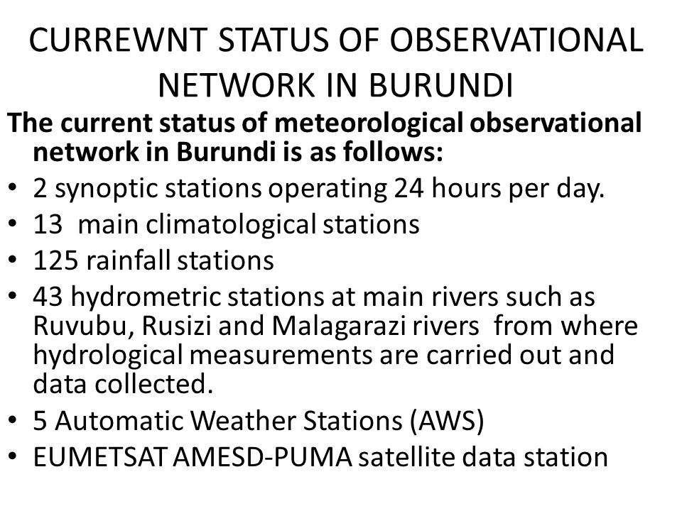CURREWNT STATUS OF OBSERVATIONAL NETWORK IN BURUNDI