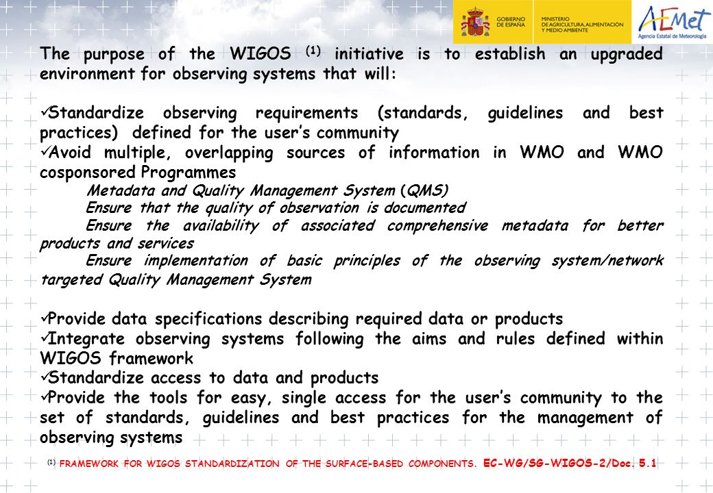 Provide data specifications describing required data or products