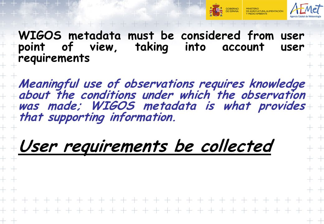 User requirements be collected