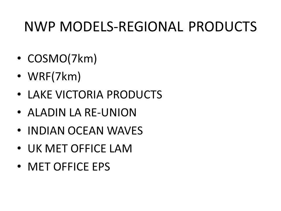NWP MODELS-REGIONAL PRODUCTS