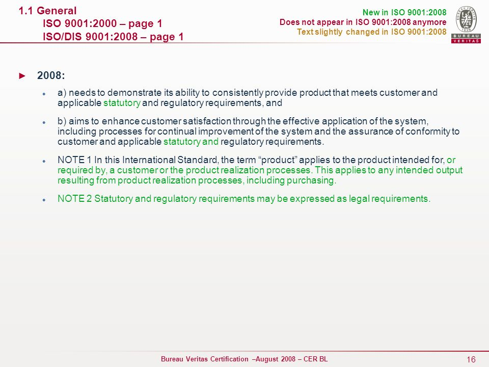 1.1 General ISO 9001:2000 – page 1 ISO/DIS 9001:2008 – page 1