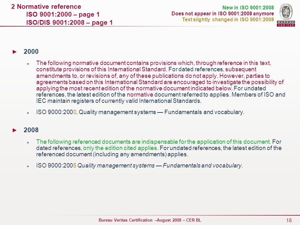 2 Normative reference ISO 9001:2000 – page 1 ISO/DIS 9001:2008 – page 1