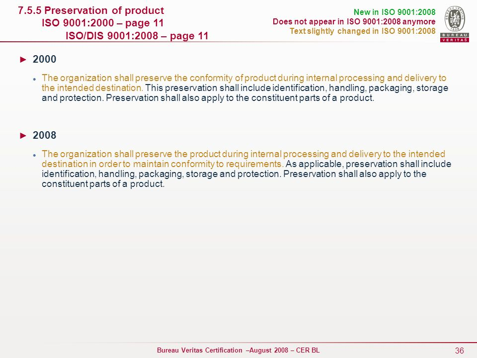 7. 5. 5 Preservation of product ISO 9001:2000 – page 11
