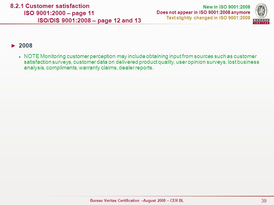8. 2. 1 Customer satisfaction ISO 9001:2000 – page 11
