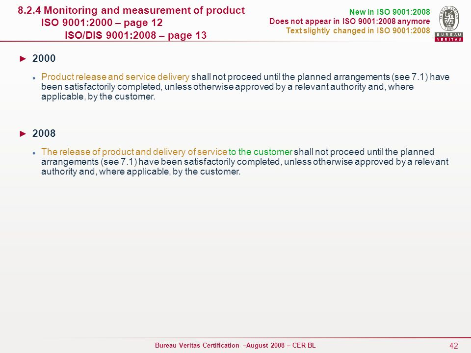 8. 2. 4 Monitoring and measurement of product ISO 9001:2000 – page 12