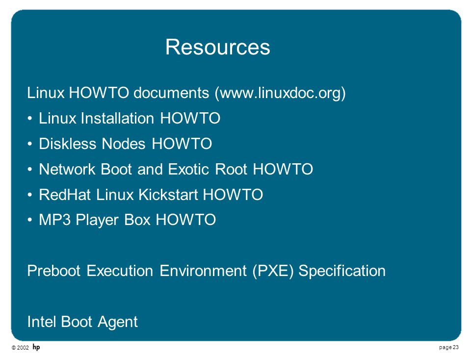 Resources Linux HOWTO documents (www.linuxdoc.org)