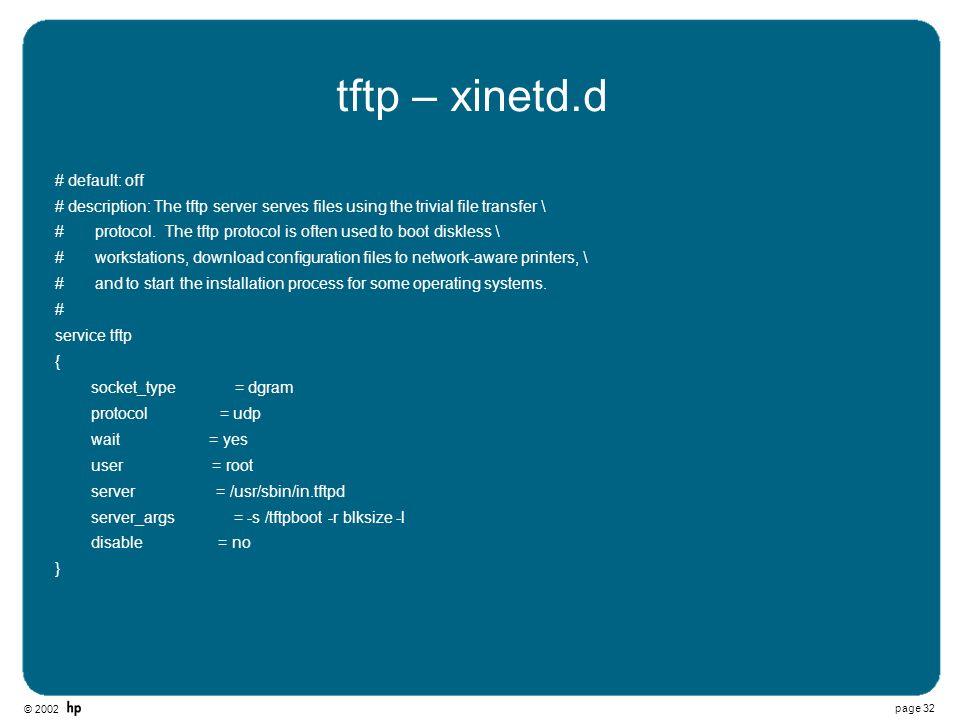 tftp – xinetd.d # default: off