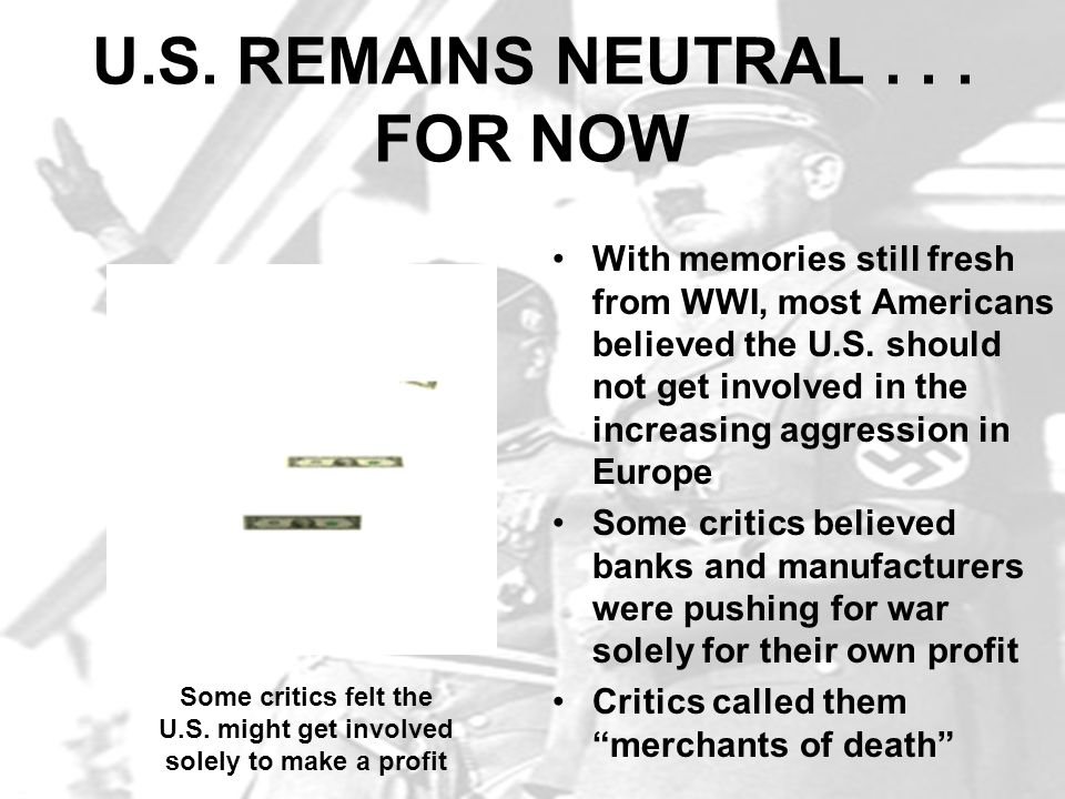 U.S. REMAINS NEUTRAL . . . FOR NOW