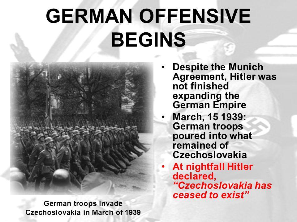 GERMAN OFFENSIVE BEGINS
