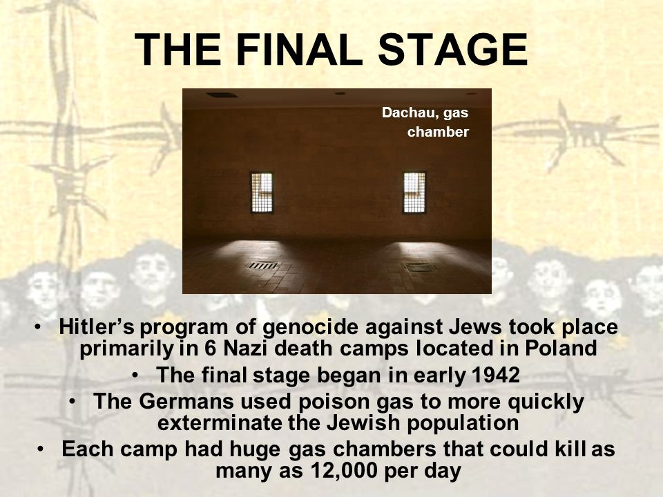 The final stage began in early 1942