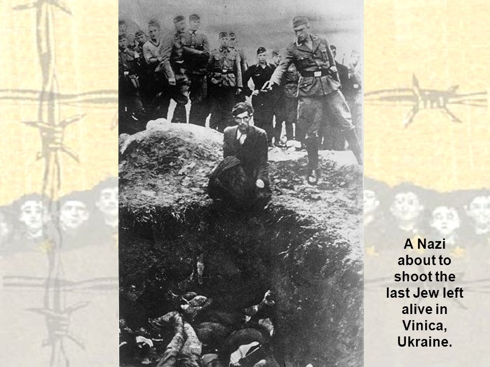 A Nazi about to shoot the last Jew left alive in Vinica, Ukraine.