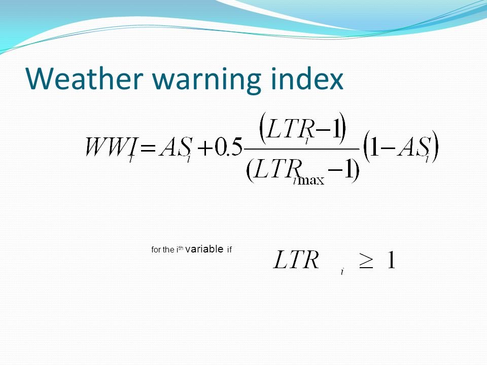 Weather warning index for the ith variable if