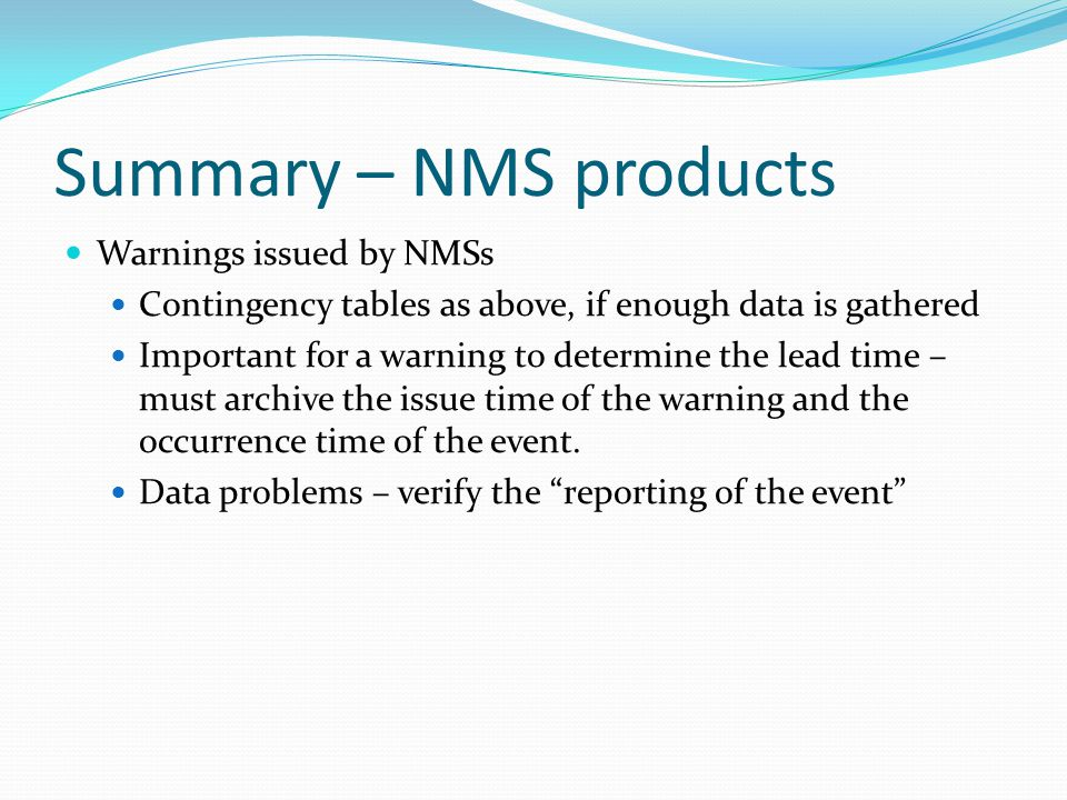 Summary – NMS products Warnings issued by NMSs