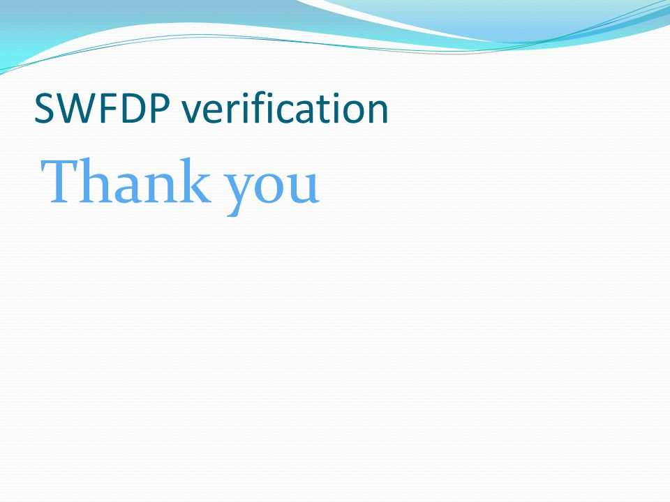 SWFDP verification Thank you