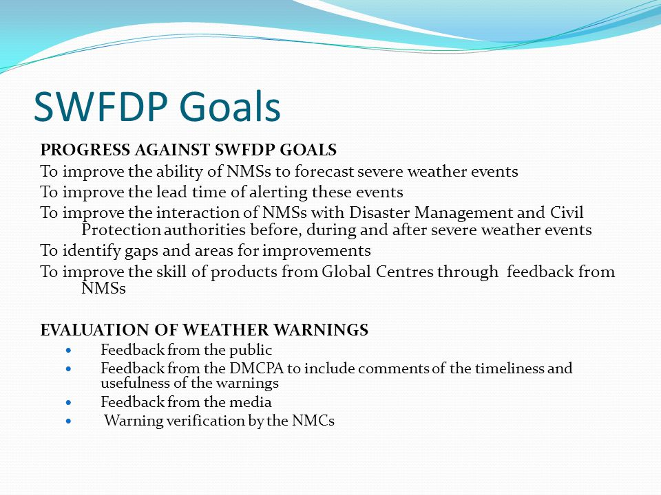 SWFDP Goals PROGRESS AGAINST SWFDP GOALS