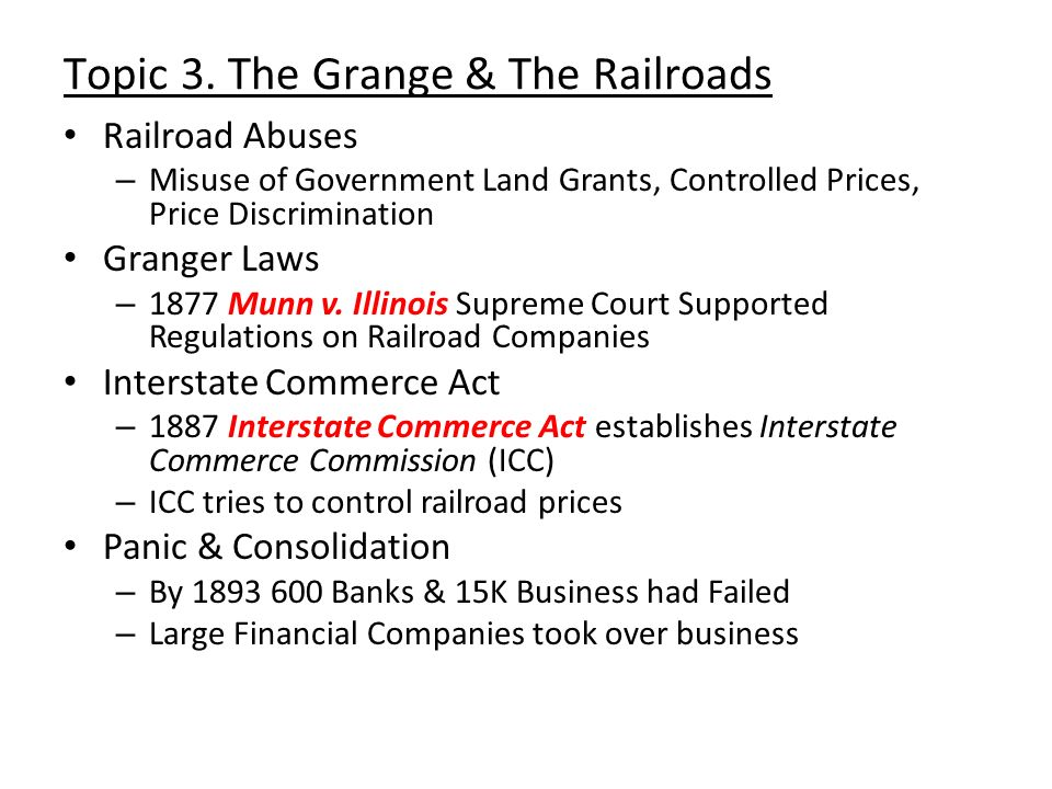 Topic 3. The Grange & The Railroads