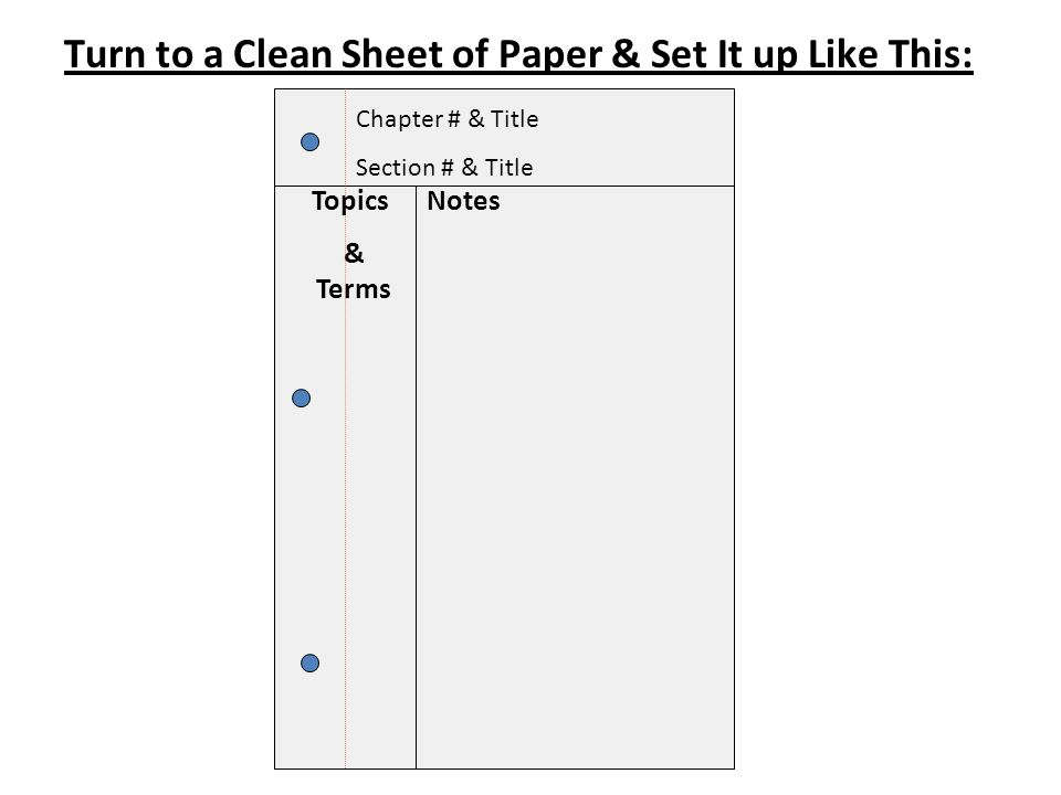 Turn to a Clean Sheet of Paper & Set It up Like This: